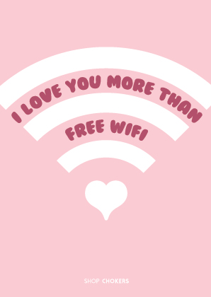 i love you more than free wifi card shop chokers